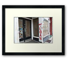 Money to Loan Framed Print