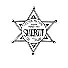 Heathers Sheriff Badge by Fache Desrochers