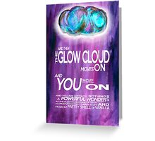 Glow Cloud Quote - Welcome to Night Vale Greeting Card