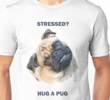 Pug Stress Relief Unisex T-Shirt
