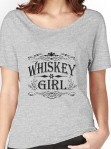 Whiskey Girl Women's Relaxed Fit T-Shirt