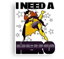 I Need a Batgirl Canvas Print