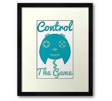 Control The Game! Framed Print