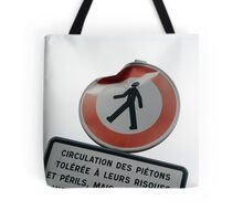 At your own risk Tote Bag