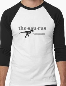 Thesaurus - The most synonymous of all the dinosaurs Men's Baseball ¾ T-Shirt