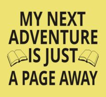 My Next Adventure Is Just A Page Away Baby Tee