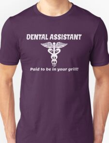 DENTAL ASSISTANT Unisex T-Shirt