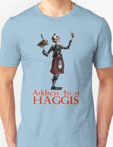 Address to a Haggis Unisex T-Shirt