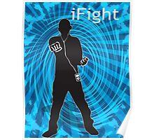 i Fight Poster