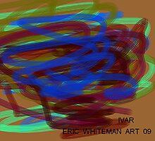 (IVAR)  ERIC WHITEMAN  by ericwhiteman