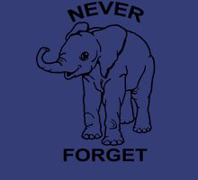 Baby Elephant Never Forget Funny TShirt Epic T-shirt Humor Tees Cool Tee Unisex T-Shirt