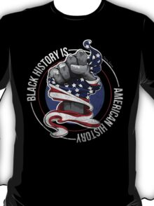 Black History is American History (Red, White, Blue) T-Shirt