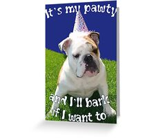 It's My Pawty  Greeting Card
