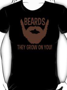 Beards They Grow On You Funny TShirt Epic T-shirt Humor Tees Cool Tee T-Shirt