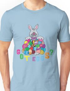 "Happy Easter ""Got Eggs"" Unisex T-Shirt"