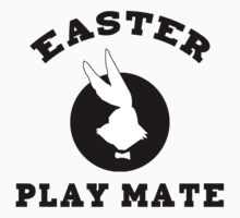 "Easter ""Playmate"" Women's by HolidayT-Shirts"