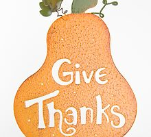 Give Thanks by tammykayphoto