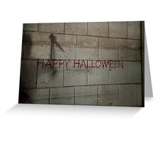 Bloody Happy Halloween Greeting Greeting Card