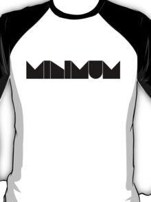 minimum. T-Shirt