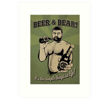 Beer and Bear - It's the simple things in life Art Print