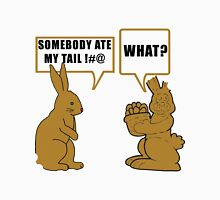 "Chocolate Easter ""Somebody Ate My Tail... What?"" Unisex T-Shirt"