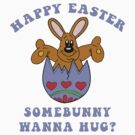 Happy Easter &quot;Somebunny Wanna Hug?&quot; by HolidayT-Shirts