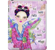 To have faith is to have wings iPad Case/Skin