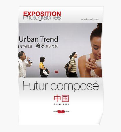 """Affiche - Expo Chine """"Futur composé"""" - White Poster"""