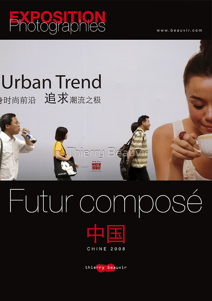 "Affiche - Expo Chine ""Futur composé"" - Black by Thierry Beauvir"