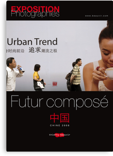 """Affiche - Expo Chine """"Futur composé"""" - Black by Thierry Beauvir"""