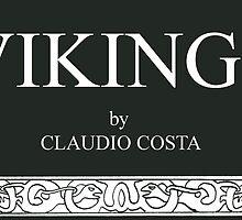 VIKINGS by CLAUDIO COSTA