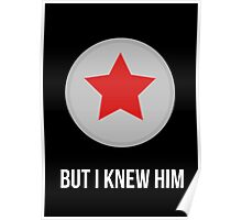 But I knew him Poster