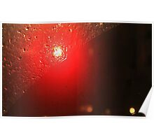 Traffic Lights And Rain - Red Poster