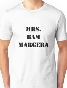 Mrs. Bam Margera Unisex T-Shirt