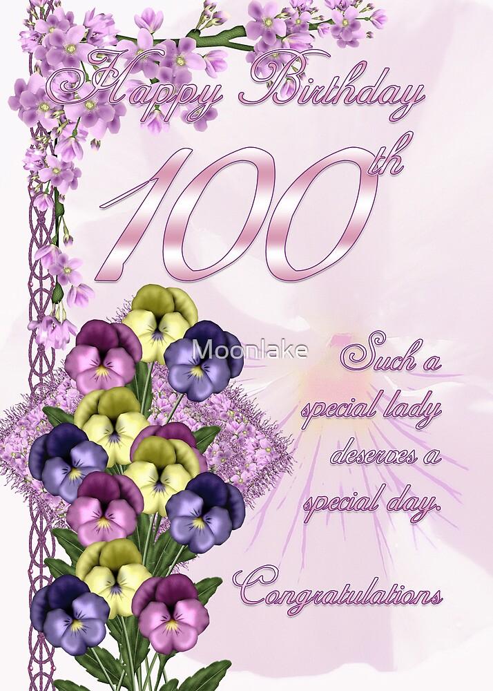 100th Birthday Card For A Wonderful Lady by Moonlake