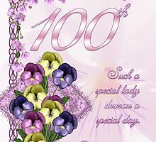 100th Birthday Card For A Wonderful Lady by Moonlake