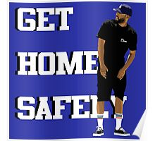 Dom kennedy Get Home Poster