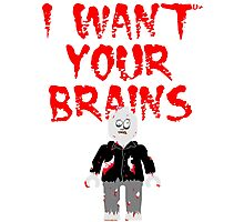 I WANT YOUR BRAINS ZOMBIE MINIFIG Photographic Print