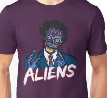 BECAUSE ALIENS Unisex T-Shirt