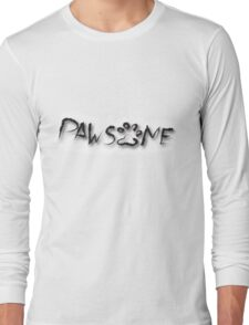 Pawesome Text Tee Long Sleeve T-Shirt