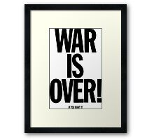 War is Over, if you want it - John Lennon Framed Print