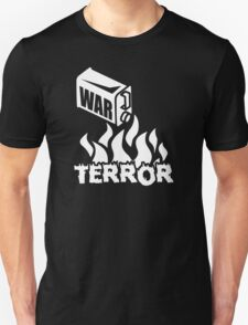 War on Terror - Fuel to the Fire Unisex T-Shirt