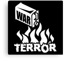 War on Terror - Fuel to the Fire Canvas Print
