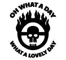Mad Max - Warboy Skull Wheel  - 'Oh What A Day, What A Lovely Day' by MikeTheGinger94