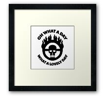 Mad Max - Warboy Skull Wheel  - 'Oh What A Day, What A Lovely Day' Framed Print