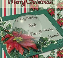 Merry Christmas To My Wife by Cherie Balowski