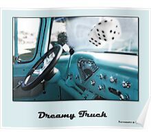 Dreamy Truck Poster