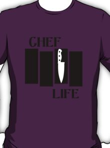 Chef life south bay geek funny nerd T-Shirt