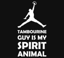Tambourine Guy is my Spirit Animal Baby Tee