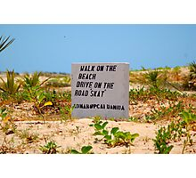 A BEACH SIGN IN MOZAMBIQUE - PRAIA DO BARRA Photographic Print